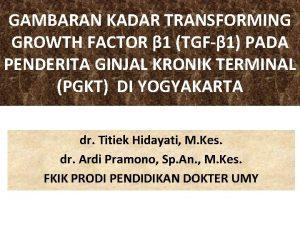 GAMBARAN KADAR TRANSFORMING GROWTH FACTOR 1 TGF 1