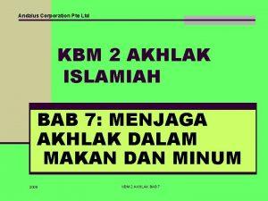 Andalus Corporation Pte Ltd KBM 2 AKHLAK ISLAMIAH