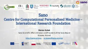 Sano Centre for Computational Personalised Medicine International Research