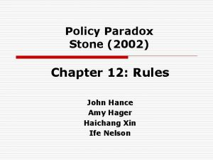 Policy Paradox Stone 2002 Chapter 12 Rules John