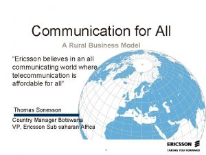 Communication for All A Rural Business Model Ericsson