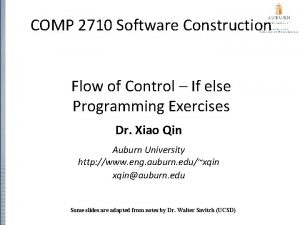 COMP 2710 Software Construction Flow of Control If