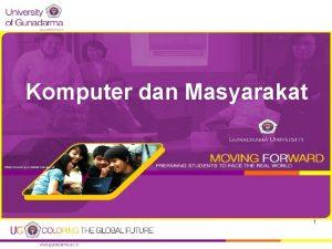 Komputer dan Masyarakat 1 KOMPUTER Def Komputer digunakan