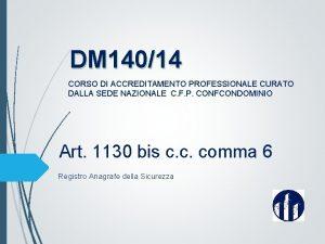 DM 14014 CORSO DI ACCREDITAMENTO PROFESSIONALE CURATO DALLA