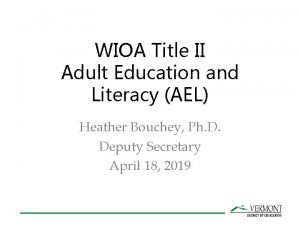WIOA Title II Adult Education and Literacy AEL