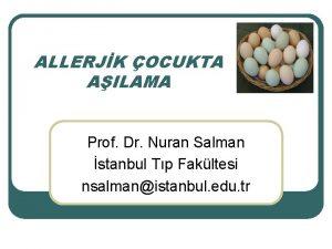 ALLERJK OCUKTA AILAMA Prof Dr Nuran Salman stanbul