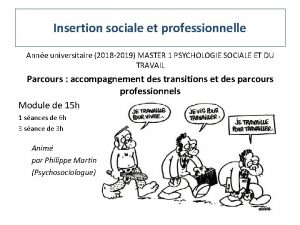 Insertion sociale et professionnelle Anne universitaire 2018 2019