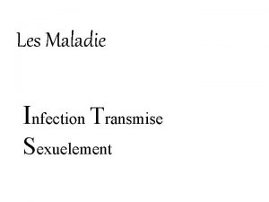 Les Maladie Infection Transmise Sexuelement Maladie Virale Herps