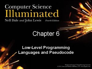 Chapter 6 LowLevel Programming Languages and Pseudocode Chapter