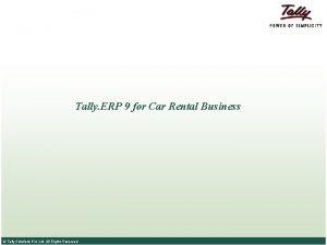 Tally ERP 9 for Car Rental Business Tally