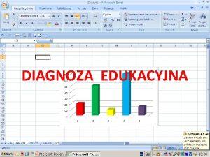 DIAGNOZA EDUKACYJNA CO TO JEST DIAGNOZA Diagnoza jest