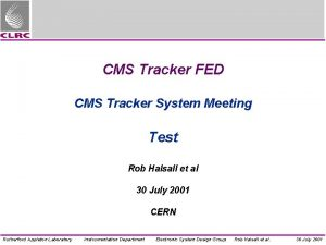 CMS Tracker FED CMS Tracker System Meeting Test