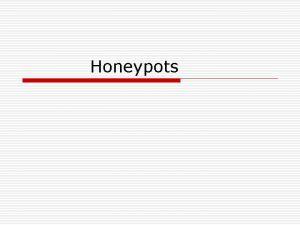 Honeypots Building Honeypots Commercial honeypotsemulating services Specter Honeyed