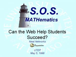 Can the Web Help Students Succeed Neat Networks