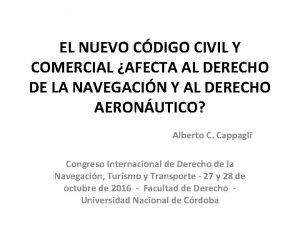 EL NUEVO CDIGO CIVIL Y COMERCIAL AFECTA AL