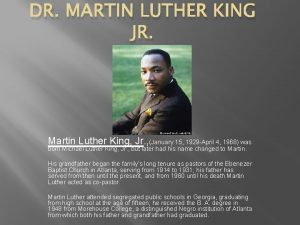DR MARTIN LUTHER KING JR Martin Luther King