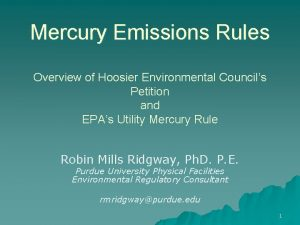 Mercury Emissions Rules Overview of Hoosier Environmental Councils