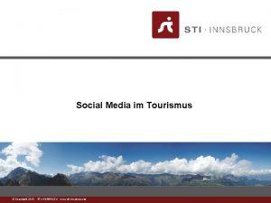 Social Media im Tourismus www stiinnsbruck at Copyright