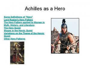 Achilles as a Hero Some Definitions of Hero