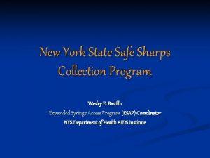 New York State Safe Sharps Collection Program Wesley