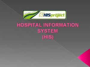 HOSPITAL INFORMATION SYSTEM HIS MODUL MODUL HIS PERSON