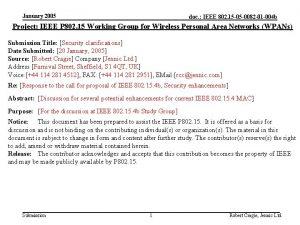 January 2005 doc IEEE 802 15 05 0082