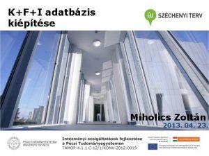 KFI adatbzis kiptse Miholics Zoltn 2013 04 23