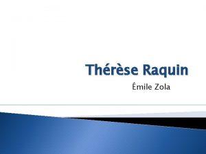 Thrse Raquin mile Zola mile Zola Pariz 1840