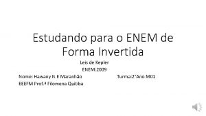 Estudando para o ENEM de Forma Invertida Leis