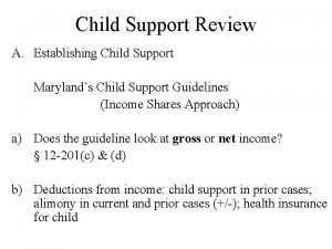 Child Support Review A Establishing Child Support Marylands