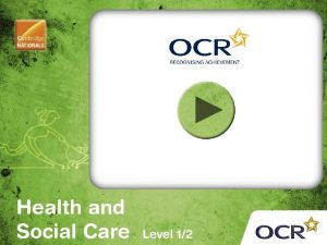 OCR Cambridge National in Health and Social Care