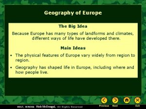 Geography of Europe The Big Idea Because Europe