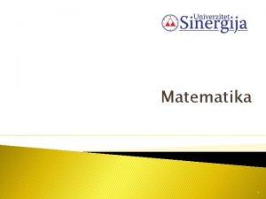 Matematika 1 MATRINI RAUN Osnovni pojmovi matrice i
