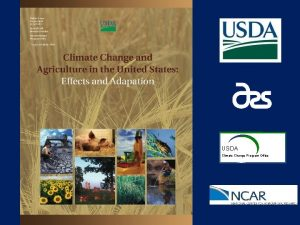 USDA Climate Change Program Office Climate Change and