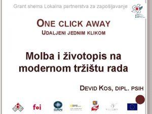 Grant shema Lokalna partnerstva za zapoljavanje ONE CLICK