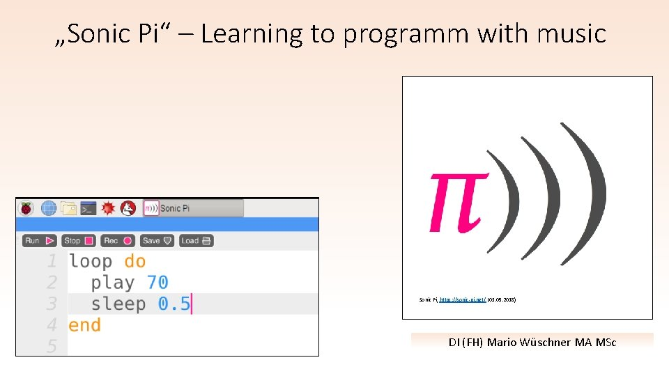 Sonic Pi Learning to programm with music Sonic