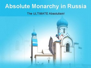 Absolute Monarchy in Russia The ULTIMATE Absolutism Russia