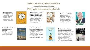 Ikiles novada Centrl bibliotka 2020 gada jlija jaunumu