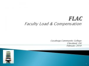 FLAC Faculty Load Compensation Cuyahoga Community College Cleveland