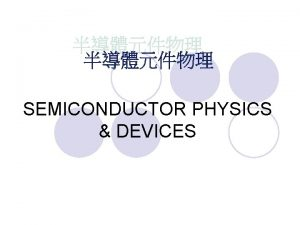 SEMICONDUCTOR PHYSICS DEVICES S M Sze SEMICONDUCTOR DEVICES