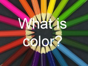 What is color color is an element of