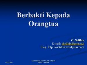Berbakti Kepada Orangtua O Solihin Email sholihingmx net