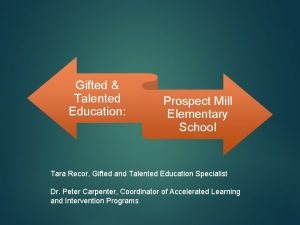 Gifted Talented Education Prospect Mill Elementary School Tara