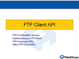 FTP Client API FTP in embedded devices Implementing
