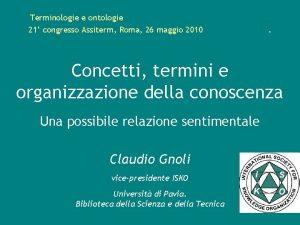 Terminologie e ontologie 21 congresso Assiterm Roma 26