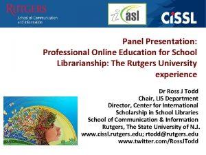 Panel Presentation Professional Online Education for School Librarianship