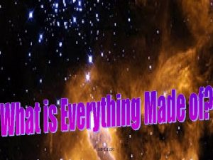 Everything MPL 1203 Early Postulates What is everything
