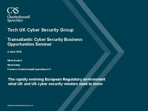 Tech UK Cyber Security Group Transatlantic Cyber Security