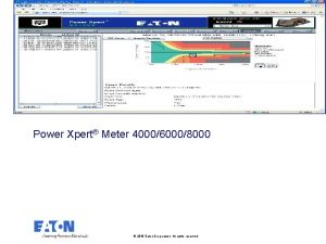 Power Xpert Meter 400060008000 2010 Eaton Corporation All