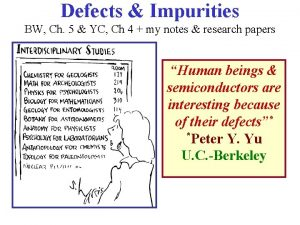Defects Impurities BW Ch 5 YC Ch 4